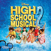 High School Musical 2 (Original Soundtrack) de Various Artists