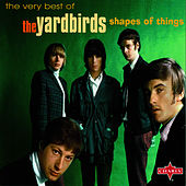 Shape Of Things: The Very Best Of The Yardbirds de The Yardbirds