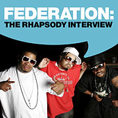 Federation: The Rhapsody Interview by Federation (Rap)