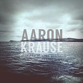 Holding on to Love by Aaron Krause