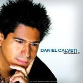 Vivo para Ti de Daniel Calveti