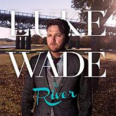 The River by Luke Wade