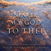 Mason: Nearer, My God, to Thee - EP by BYU Vocal Point