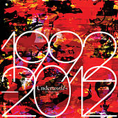 1992 - 2012 von Underworld