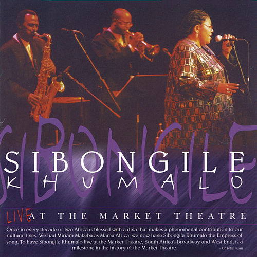 sibongile khumalo live at the market theatre