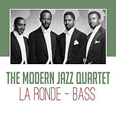 La Ronde - Bass by Modern Jazz Quartet