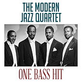 One Bass Hit by Modern Jazz Quartet