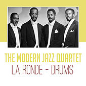 La Ronde - Drums by Modern Jazz Quartet