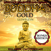 Buddha Gold: Music for Relaxation and Healing: Bonus Edition by Llewellyn