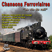 Chansons ferroviaires by Various Artists