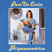 Hispanoamerica by Paco de Lucia
