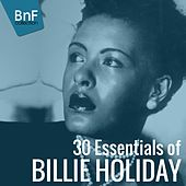 30 Essentials of Billie Holiday by Billie Holiday