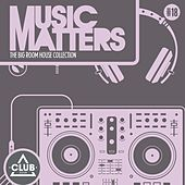 Music Matters - Episode 18 von Various Artists