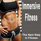 Immersive Fitness (The Next Step in Fitness) von Various Artists