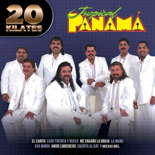 20 Kilates by Tropical Panamá