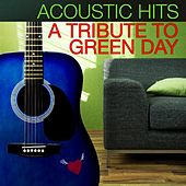 Acoustic Hits - A Tribute to Green Day de Acoustic Hits