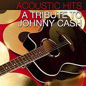Acoustic Hits - A Tribute to Johnny Cash by Acoustic Hits