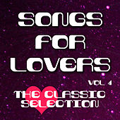 Songs for Lovers - The Classic Selection, Vol .8 von Various Artists