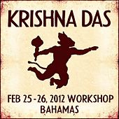 Live Workshop in Nassau, BS - 02/25/2012 by Krishna Das