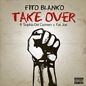 Take over (feat. Sophia Del Carmen & Fat Joe) de Fito Blanko (1)