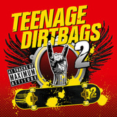 Teenage Dirtbags 2 by Various Artists