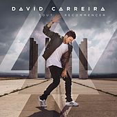 Tout recommencer von David Carreira