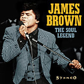 James Brown - The Soul Legend (Including a Live at Chastain Park - Atlanta - 1980) de James Brown