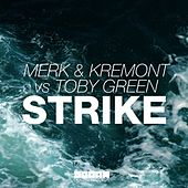 Strike von Merk and Kremont