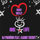 One Help, One Life by DJ Prodigio