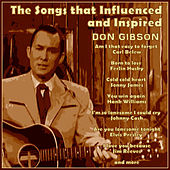 The Songs That Inspired and Influenced Don Gibson de Various Artists