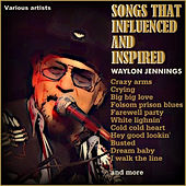 The Songs That Inspired and Influenced Waylon Jennings de Various Artists