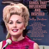 The Songs That Inspired and Influenced Dolly Parton de Various Artists