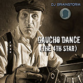 Gaucho Dance (The 4th Star) von DJ Brainstorm