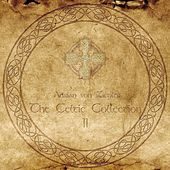 The Celtic Collection II by Adrian von Ziegler