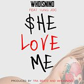 She Love Me by Nino