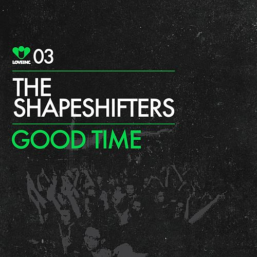 Good Time von The Shapeshifters