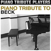 Piano Tribute to Beck by Piano Tribute Players