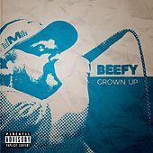Grown Up by Beefy