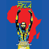 Finding Fela (Original Motion Picture Soundtrack) by Various Artists