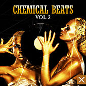 Chemical Beats - Vol. 2 by Various Artists
