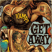 Get Away / The Jolly Roger by Vamps
