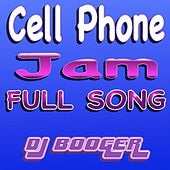 Cell Phone Jam by DJ Booger