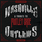 Nashville Outlaws: A Tribute To Mötley Crüe de Various Artists