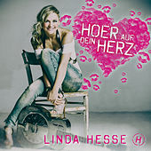 Hoer auf dein Herz von Linda Hesse
