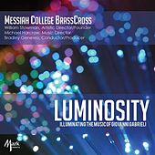 Luminocity: Illuminating the Music of Giovanni Gabrieli von Messiah College Brass Cross