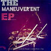 The Maneuver'ent EP by Various Artists