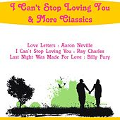 I Can't Stop Loving You & More Classics by Various Artists
