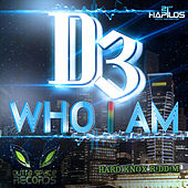Who I Am - Single by D3