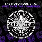 Who Shot Ya? / Warning de The Notorious B.I.G.