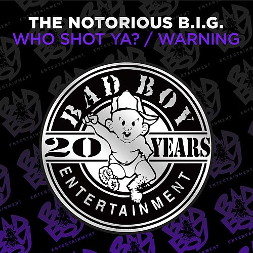 Who Shot Ya? / Warning von The Notorious B.I.G.